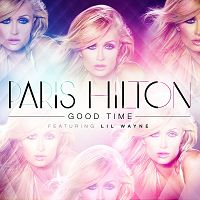 Trash der Woche: Paris Hilton feat. Lil Wayne - Good Time